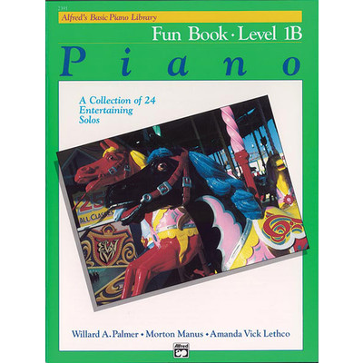 Alfred's Basic Piano Course: Fun Book 1B - Alfred Music - 00-2391