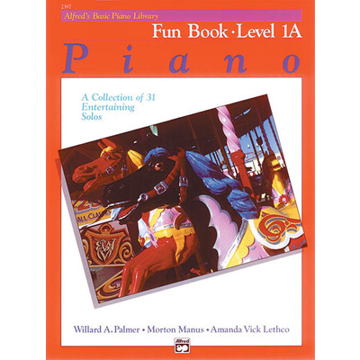 Alfred's Basic Piano Course: Fun Book 1A - Alfred Music - 00-2397