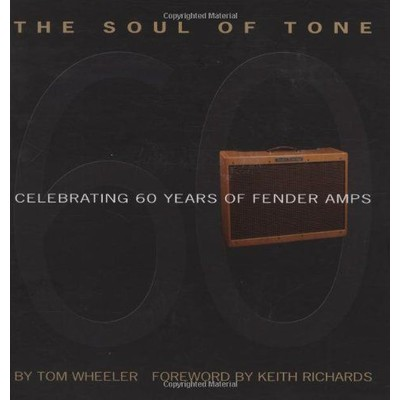 Fender The Soul of Tone - Celebrating 60 Years of Fender Amps - Fender - 099-5065-000