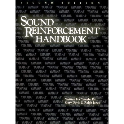 Music Sound Reinforcement Handbook 2nd Ed - Yamaha (PAD)