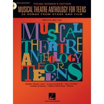 Music Musical Theatre Anthology for Teens-Young Women w/(OA) - Hal Leonard - 00740189