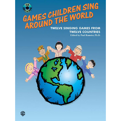 Music Games Children Sing Around the World w/CD