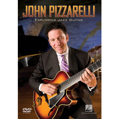 John Pizzarelli  Exploring Jazz Guitar (DVD) - Hal Leonard - 00320704
