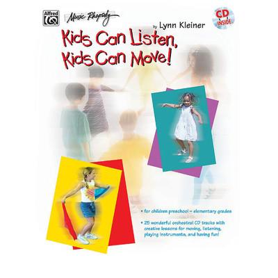 Music Kids Can Listen, Kids Can Move! - Lynn Kleiner w/CD - Alfred Music - 00-BMR07023CD
