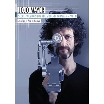 Jojo Mayer Secret Weapons for the Modern Drummer Part 2- DVD - Hal Leonard - 00138540